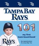 Tampa Bay Rays 101