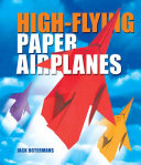 High Flying Paper Airplanes