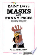 Masks and Funny Faces