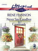 Pdf Never Say Goodbye and Crossroads
