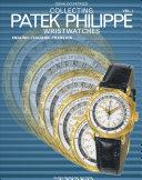 Collecting Nautilius and Modern Patek Philippe Wristwatches