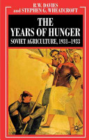The Industrialisation of Soviet Russia Volume 5  The Years of Hunger