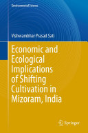 Pdf Economic and Ecological Implications of Shifting Cultivation in Mizoram, India