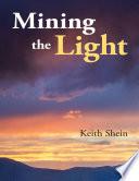 Mining the Light