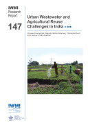 Urban wastewater and agricultural reuse challenges in India