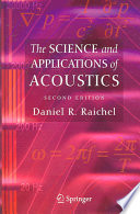 The Science and Applications of Acoustics Book