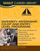 Vault/Inroads Guide to Diversity Internship, Co-op and Entry-level Programs