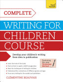 Complete Writing For Children Course Teach Yourself Ebook Epub