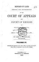 Reports of Cases Argued and Determined in the Court of Appeals and Court of Errors of South Carolina, on Appeals from the Courts of Law