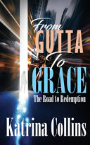 From Gutta to Grace