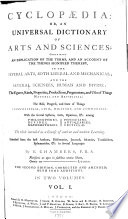 Cyclopaedia  Or  An Universal Dictionary Of Arts and Sciences