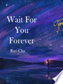 Wait For You Forever Book