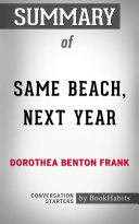 Summary of Same Beach, Next Year by Dorothea Benton Frank | Conversation Starters