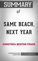 Summary of Same Beach, Next Year by Dorothea Benton Frank | Conversation Starters