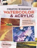 Creative Workshop - Watercolor & Acrylic