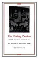 The Ruling Passion: British Colonial Allegory and the ...