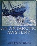 An Antarctic Mystery (Illustrated) Pdf/ePub eBook