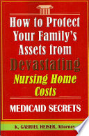 How to Protect Your Family s Assets from Devastating Nursing Home Costs Book PDF