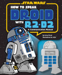 How to Speak Droid with R2 D2