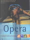 The Rough Guide to Opera