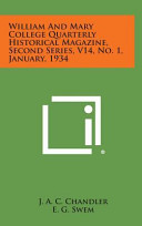 William And Mary College Quarterly Historical Magazine Second Series V14 No 1 January 1934