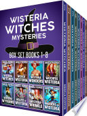Wisteria Witches Mysteries 8-Book Series Bundle