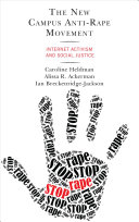 link to The new campus anti-rape movement : internet activism and social justice in the TCC library catalog
