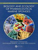 Biology and Ecology of Pharmaceutical Marine Sponges