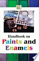 Handbook on Paints and Enamels Book