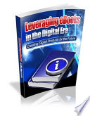 Leveraging eBooks in the Digital Era