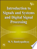 INTRODUCTION TO SIGNALS AND SYSTEMS AND DIGITAL SIGNAL PROCESSING
