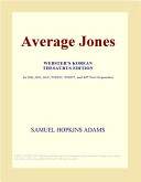 Read Online Average Jones (Webster's Korean Thesaurus Edition) For Free