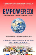 EMPOWERED  Discovering Your Place in God s Story