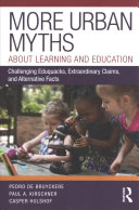 More Urban Myths about Learning and Education Book
