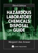 Hazardous Laboratory Chemicals Disposal Guide  Third Edition