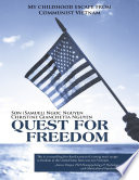 Quest for Freedom  My Childhood Escape from Communist Vietnam