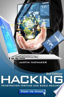 Hacking  : Penetration Testing, Basic Security and How to Hack