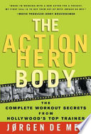 The Action Hero Body