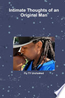 Intimate Thoughts of an Original Man Flyboys Book of Poetry Volume 3