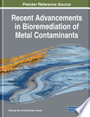 Recent Advancements In Bioremediation Of Metal Contaminants Book PDF