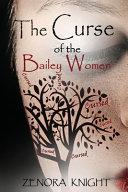 The Curse of the Bailey Women