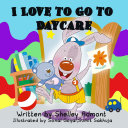 I Love to Go to Daycare Pdf/ePub eBook