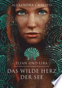Elian und Lira – Das wilde Herz der See