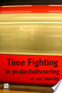 Time Fighting In Projectuitvoering