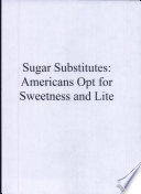 Sugar Substitutes Americans Opt For Sweetness And Lite PDF