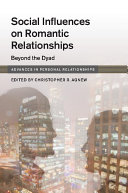 Social Influences on Romantic Relationships
