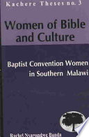 Women of Bible and Culture  : Baptist Convention Women in Southern Malawi