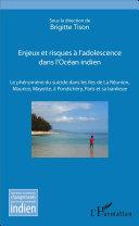 Pdf Enjeux et risques à l'adolescence dans l'Océan Indien Telecharger