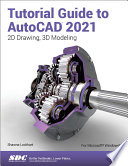 Tutorial Guide To Autocad 2021 Book PDF