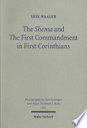 The Shema and the First Commandment in First Corinthians